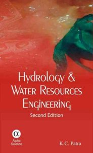 Hydrology and Water Resources Engineering, 2/e  (Hardcover)