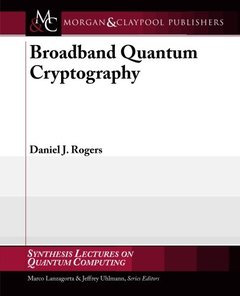 Broadband Quantum Cryptography (Paperback)-cover