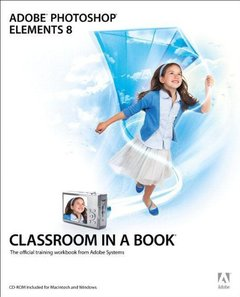 Adobe Photoshop Elements 8 Classroom in a Book-cover