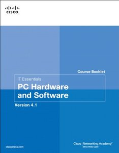 IT Essentials PC Hardware and Software Course Booklet, Version 4.1, 2/e(Paperback)-cover