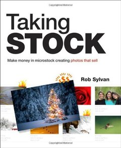 Taking Stock: Make money in microstock creating photos that sell (Paperback)-cover