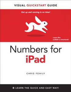 Numbers for iPad: Visual QuickStart Guide (Paperback)