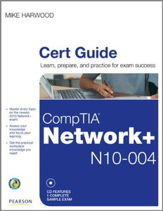 CompTIA Network+ (N10-004) Cert Guide (Certification Guide)