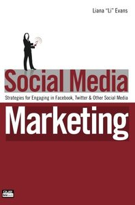 Social Media Marketing: Strategies for Engaging in Facebook, Twitter & Other Social Media-cover