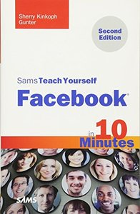 Sams Teach Yourself Facebook in 10 Minutes, 2/e (Paperback)-cover
