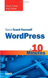Sams Teach Yourself WordPress in 10 Minutes (Sams Teach Yourself -- Minutes)-cover