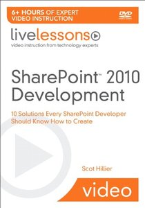 SharePoint 2010 Development (Video Training): 10 Solutions Every SharePoint Developer Should Know How to Create (LiveLessons)-cover