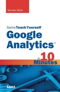 Sams Teach Yourself Google Analytics in 10 Minutes-cover