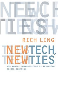 New Tech, New Ties: How Mobile Communication Is Reshaping Social Cohesion-cover