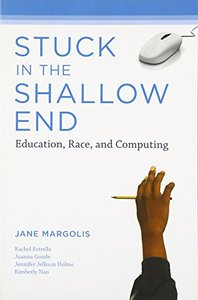 Stuck in the Shallow End: Education, Race, and Computing-cover