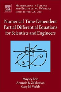 Numerical  Time-Dependent Partial Differential Equations  for Scientists and Engineers, Volume 213 (Mathematics in Science and Engineering)-cover