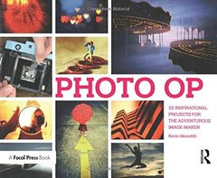 Photo Op: 52 Weekly Ideas for Creative Image-Making-cover