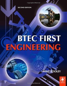 BTEC First Engineering, Second Edition: Mandatory and selected optional units for BTEC Firsts in Engineering-cover