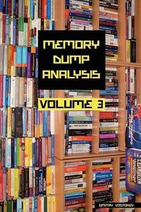 Memory Dump Analysis Anthology, Volume 3 (Paperback)-cover