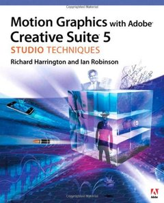 Motion Graphics with Adobe Creative Suite 5 Studio Techniques (Paperback)-cover