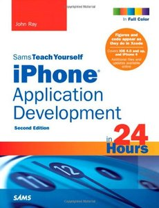 Sams Teach Yourself iPhone Application Development in 24 Hours, 2/e (Paperback)-cover