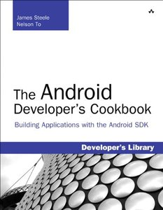 The Android Developer's Cookbook: Building Applications with the Android SDK (Paperback)-cover