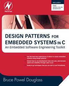 Design Patterns for Embedded Systems in C: An Embedded Software Engineering Toolkit (Paperback)-cover