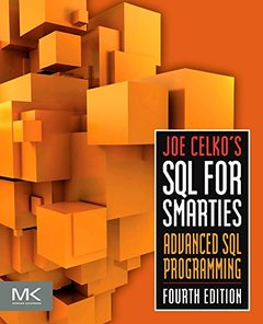 Joe Celko's SQL for Smarties, 4/e : Advanced SQL Programming (Paperback)-cover