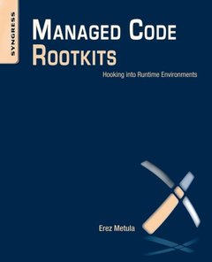 Managed Code Rootkits: Hooking into Runtime Environments (Paperback)-cover