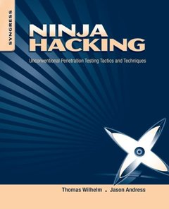 Ninja Hacking: Unconventional Penetration Testing Tactics and Techniques (Paperback)-cover