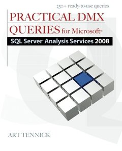 Practical DMX Queries for Microsoft SQL Server Analysis Services 2008 (Paperback)