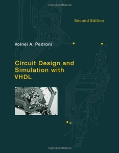 Circuit Design and Simulation with VHDL, 2/e (Hardcover)-cover