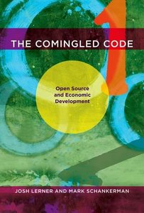 The Comingled Code: Open Source and Economic Development (Hardcover)-cover