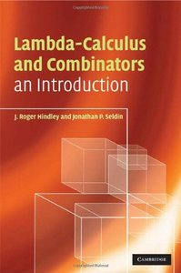 Lambda-Calculus and Combinators, 2/e : An Introduction (Hardcover)-cover