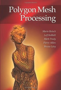 Polygon Mesh Processing (Hardcover)-cover