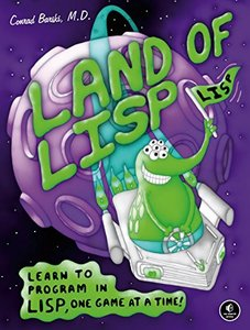 Land of Lisp: Learn to Program in Lisp, One Game at a Time! (Paperback)-cover