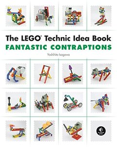The LEGO Technic Idea Book: Fantastic Contraptions (Paperback)-cover