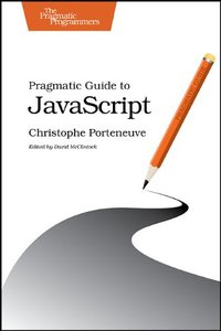 Pragmatic Guide to JavaScript (Paperback)