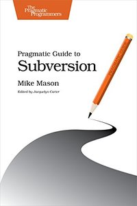 Pragmatic Guide to Subversion (Paperback)-cover