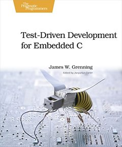 Test Driven Development for Embedded C (Paperback)-cover