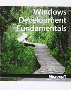 98-362: MTA Windows Developer Fundamentals (Paperback)-cover