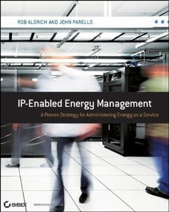 IP-Enabled Energy Management: A Proven Strategy for Administering Energy as a Service (Paperback)
