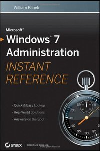 Microsoft Windows 7 Administration Instant Reference (Paperback)-cover