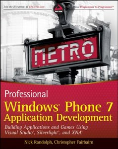 Professional Windows Phone 7 Application Development: Building Applications and Games Using Visual Studio, Silverlight, and XNA (Paperback)-cover