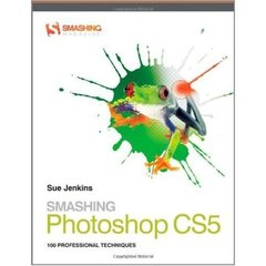 Smashing Photoshop CS5: 100 Professional Techniques (Paperback)-cover