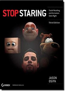 Stop Staring : Facial Modeling and Animation Done Right, 3/e (Paperback)-cover