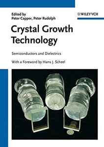 Crystal Growth Technology: Semiconductors and Dielectrics (Hardcover)-cover