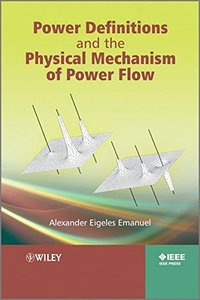 Power Definitions and the Physical Mechanism of Power Flow (Hardcover)