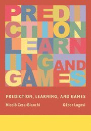 Prediction, Learning, and Games (Hardcover)-cover