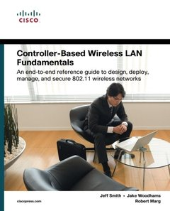 Controller-Based Wireless LAN Fundamentals: An end-to-end reference guide to design, deploy, manage, and secure 802.11 wireless networks (Paperback)-cover