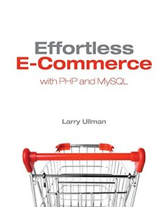Effortless E-Commerce with PHP and MySQL (Paperback)-cover
