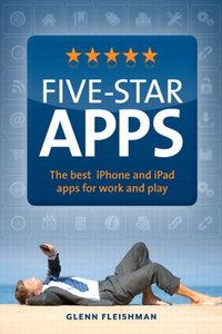 Five-Star Apps: The best iPhone and iPad apps for work and play (Paperback)-cover