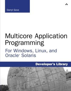 Multicore Application Programming: for Windows, Linux, and Oracle Solaris (Paperback)-cover
