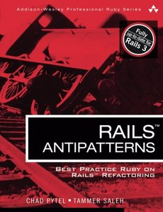 Rails AntiPatterns: Best Practice Ruby on Rails Refactoring (Paperback)-cover