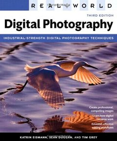Real World Digital Photography, 3/e (Paperback)-cover